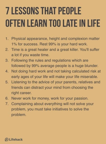 7 Lesson That People Often Learn to Late In Life