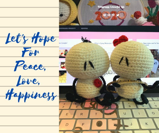 Let's Hope For Peace, Love, Happiness
